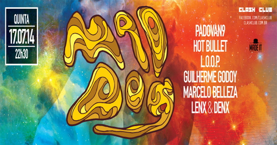 Festa Mad Dog com line-up especial agitando a noite de quinta na Clash Club Eventos BaresSP 570x300 imagem