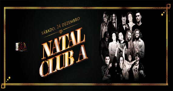 Club A realiza Festa de Natal com Setlist imperível na quinta Eventos BaresSP 570x300 imagem