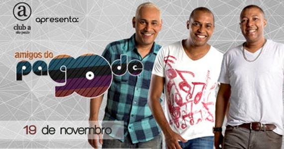 Amigos do Pagode 90 comandam a véspera de feriado no Club A São Paulo Eventos BaresSP 570x300 imagem