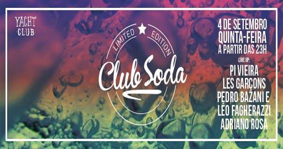 Festa Club Soda embala a noite de quinta-feira com DJs no Club Yacht Eventos BaresSP 570x300 imagem