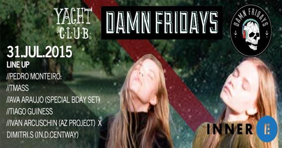 Festa Damn Fridays agita a sexta-feira com DJs convidados no Club Yacht Eventos BaresSP 570x300 imagem