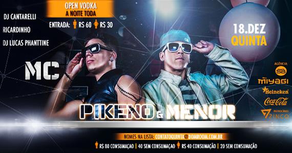 MC Pikeno & Menor se apresentam nesta quinta-feira no Dom Room Eventos BaresSP 570x300 imagem