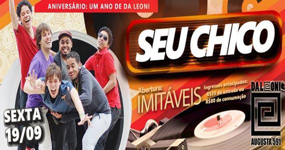 Banda Seu Chico e Imitáveis comandam o aniversário de 1 ano do Da Leoni nesta sexta-feira Eventos BaresSP 570x300 imagem