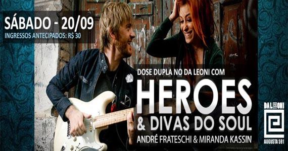 Heroes & Divas do Soul com André Frateschi e Miranda Kassin neste sábado no Da Leoni Eventos BaresSP 570x300 imagem