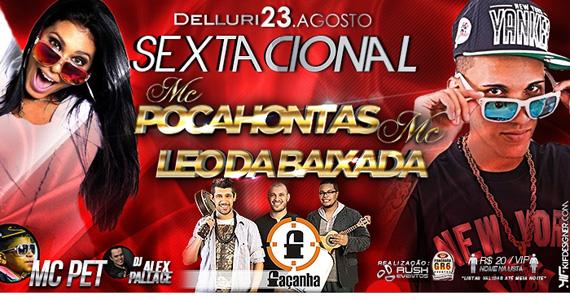Sextacional com MC Pocahontas e MC Leo da baixada na Delluri Eventos BaresSP 570x300 imagem