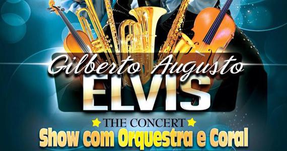 Elvis The Concert com Gilberto Augusto no Circulo Militar de São Paulo Eventos BaresSP 570x300 imagem