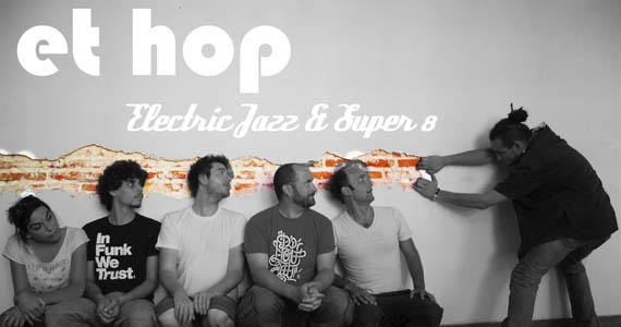 Banda Francesa Et Hop apresenta sua primeira turnê no Sesc Belenzinho, nesta quinta Eventos BaresSP 570x300 imagem