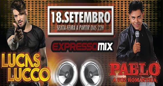 Expresso Mix apresenta Luicas Lucco e Pablo animando a noite de sexta Eventos BaresSP 570x300 imagem