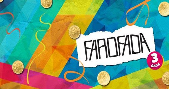 Festa Farofada comemora 3 anos com show do Grupo Só Pra Contrariar e convidados no Arena Verona Eventos BaresSP 570x300 imagem