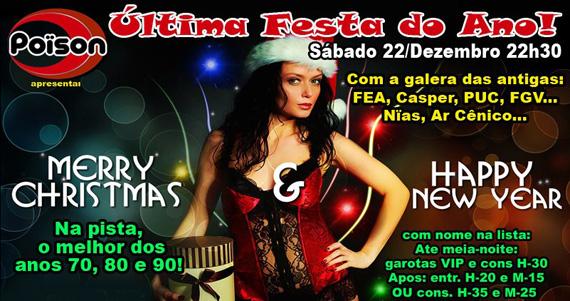 Poison apresenta no sábado a última Festa do Ano Eventos BaresSP 570x300 imagem