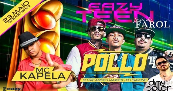 Show de Pollo e MC Capela animam a noite na balada Eazy Club Eventos BaresSP 570x300 imagem
