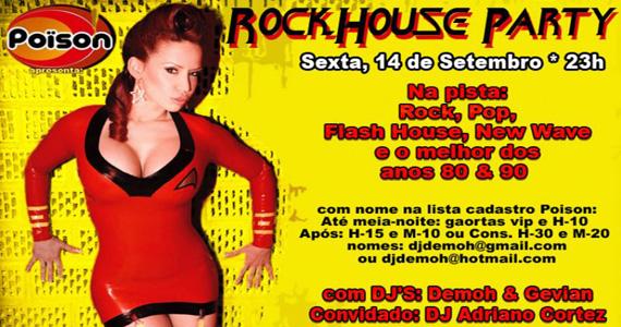Sexta-feira tem a festa Rock House Party no Poïson Bar e Balada Eventos BaresSP 570x300 imagem