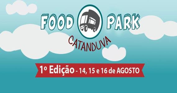 1ª edição do Food Park Catanduva com variedades da gastronomia de rua Eventos BaresSP 570x300 imagem
