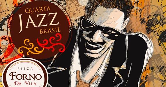 Quarta Jazz Brasil om Osmar Barutti, do Programa do Jô nesta quarta no Forno da Vila Eventos BaresSP 570x300 imagem