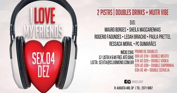 Festa I Love My Friends anima o palco da Mono Club um setlist imperdível Eventos BaresSP 570x300 imagem