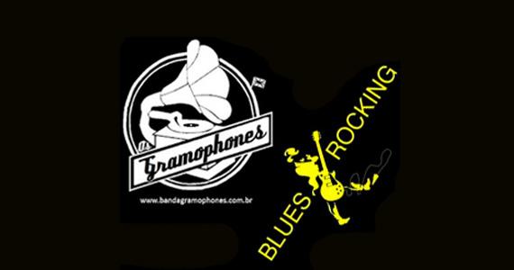 Gillans recebe na quarta-feira os Gramophones & Blues Rocking Eventos BaresSP 570x300 imagem