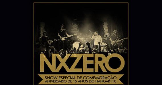 Hangar 110 celebra neste domingo 15 anos com show de NX Zero Eventos BaresSP 570x300 imagem