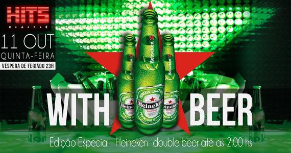 Hits Café tem quinta-feira With Beer, edição Especial Heineken com double beer Eventos BaresSP 570x300 imagem