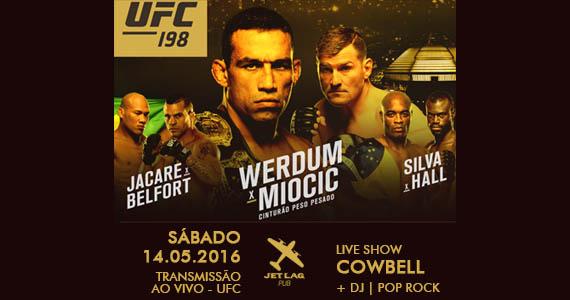 Jet Lag Pub recebe banda Cowbell e faz transmissão ao vivo do UFC 198 no sábado Eventos BaresSP 570x300 imagem