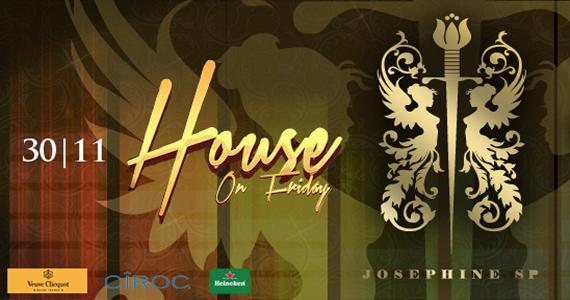 Festa House On Friday anima a sexta-feira da Josephine SP Eventos BaresSP 570x300 imagem