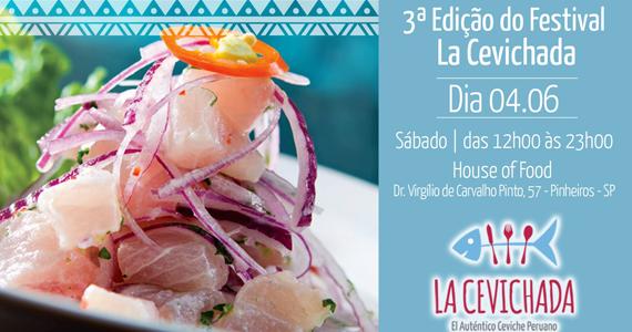 3ª edição do La Cevichada leva o melhor da culinária peruana no House of Food Eventos BaresSP 570x300 imagem