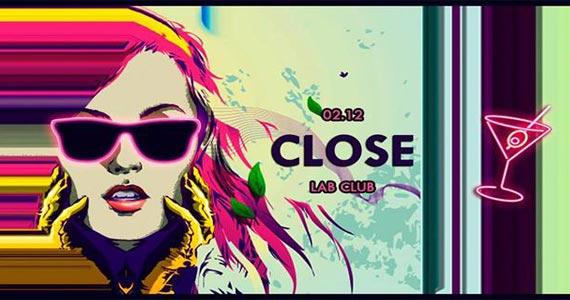 The Lab Club realiza a Festa Close com muito pop para animar a quarta Eventos BaresSP 570x300 imagem