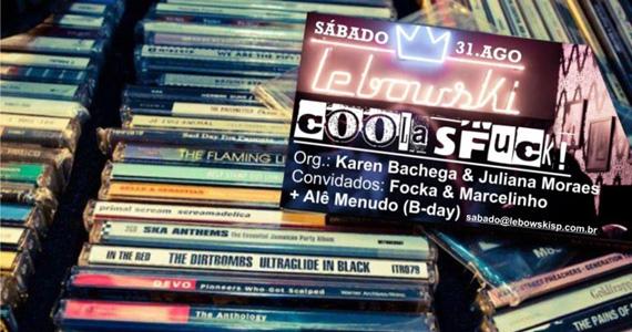No sabádo acontece a Festa Cool as Fuck com rock indie no Lebowski - Rota do Rock Eventos BaresSP 570x300 imagem