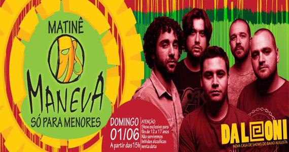 Matinê com a banda Maneva neste domingo no palco do Da Leoni Eventos BaresSP 570x300 imagem