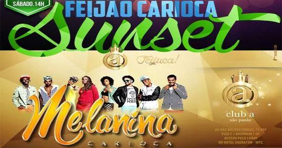 Festa Feijão Carioca Sunset ao som do grupo Melanina Carioca sábado no Club A São Paulo Eventos BaresSP 570x300 imagem
