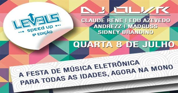 Festa Levels promove muita música eletrônica animando a pista da Mono Club Eventos BaresSP 570x300 imagem