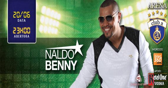 Naldo Benny se apresenta nesta sexta-feira no palco do Club A São Paulo Eventos BaresSP 570x300 imagem