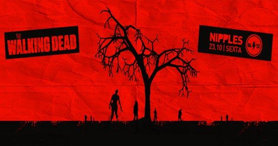 Festa Nipples agita sexta-feira na Blitz Haus com edição The Walking Dead Eventos BaresSP 570x300 imagem
