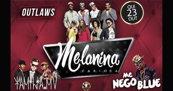 Outlaws anima a noite com show de Melanina Carioca, Família MV e MC Nego Blue nesta quinta-feira Eventos BaresSP 570x300 imagem