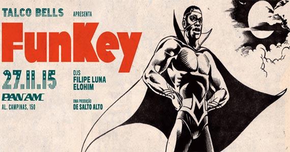 Festa Funkey apresenta variações do funk para animar a galera da PanAm Club Eventos BaresSP 570x300 imagem