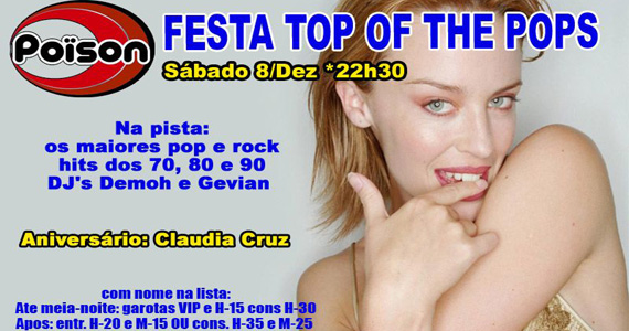 Festa Top of The Pops agita a pista do Poïson Bar e Balada no sábado Eventos BaresSP 570x300 imagem