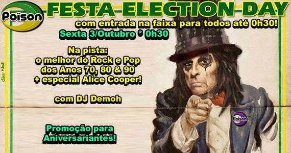 Festa Election Day com DJs animando a sexta-feira do Poison Bar e Balada Eventos BaresSP 570x300 imagem