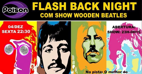 Flash Back Night com show de Wooden Beatles no Poison Bar e Balada Eventos BaresSP 570x300 imagem