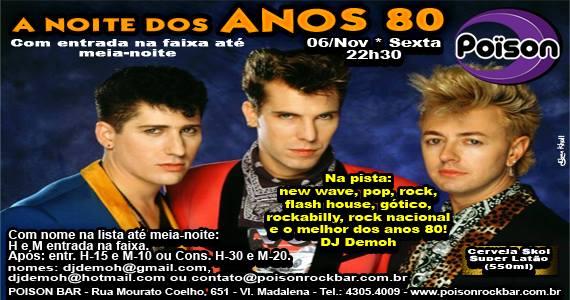 Noite dos Anos 80 com muito flash back com DJ Demoh no Poison Bar e Balada sexta-feira Eventos BaresSP 570x300 imagem