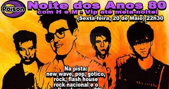 Noite dos Anos 80 com DJ Demoh animando a sexta-feira do Poison Bar e Balada com flach back Eventos BaresSP 570x300 imagem