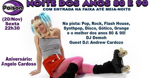 Noite dos Anos 80 e 90 com DJ Demoh animando a sexta-feira do Poison Bar e Balada Eventos BaresSP 570x300 imagem