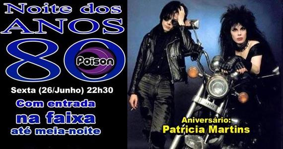 Noite dos Anos 80 com DJ Demoh nas pick-ups do Poison Bar e Balada na sexta-feira Eventos BaresSP 570x300 imagem