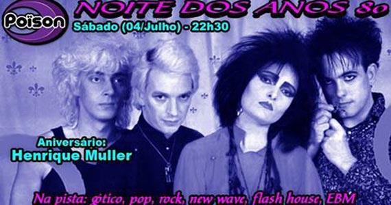 Noite dos Anos 80 com DJ Demoh neste sábado no Poison Bar e Balada Eventos BaresSP 570x300 imagem