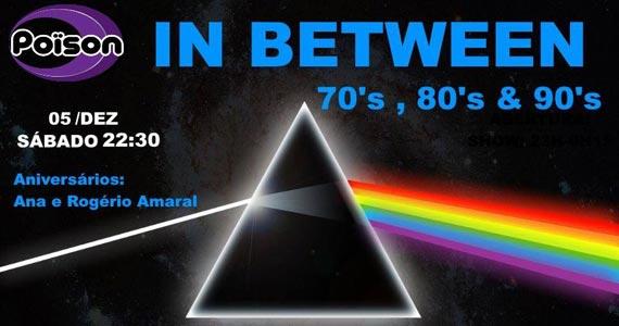 Festa In Between 70, 80 e 90 com DJ Demoh agitando o Poison Bar e Balada Eventos BaresSP 570x300 imagem