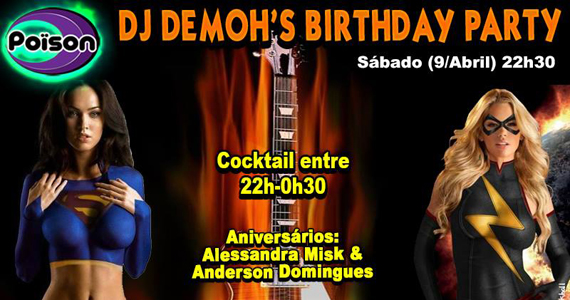 DJ Demohs Birthday Party com muito flash back no Poison Bar e Balada Eventos BaresSP 570x300 imagem