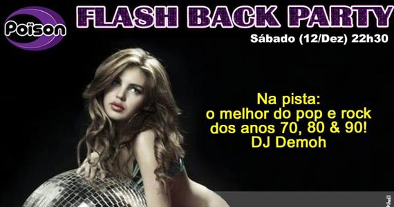 Festa Flash Back Party com DJ Demoh animando o sábado do Poison Bar e Balada Eventos BaresSP 570x300 imagem