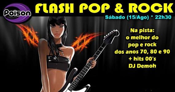 Festa Flash Pop & Rock com DJ residente Demoh nas pick-ups do Poison bar e Balada Eventos BaresSP 570x300 imagem