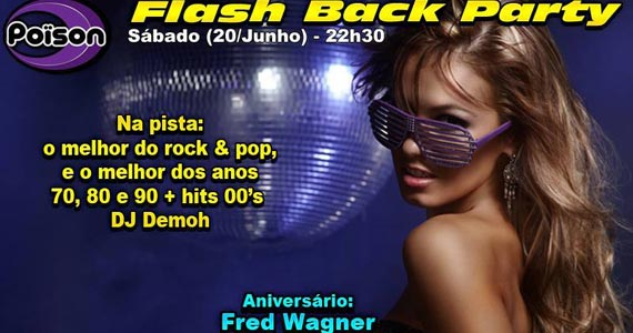 Flash Back Party com DJ Demoh animando a noite de sábado no Poison Bar e Balada Eventos BaresSP 570x300 imagem