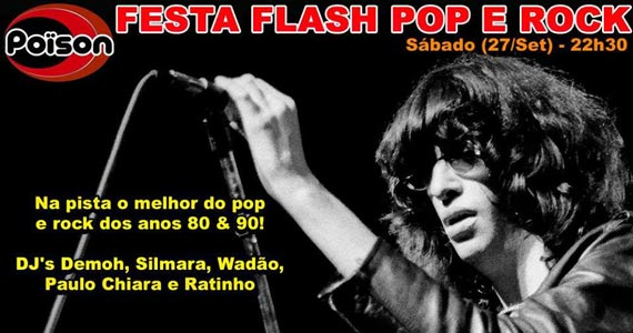 Festa Flash Pop e Rock para animar a noite de sábado no Poison Bar e Balada Eventos BaresSP 570x300 imagem