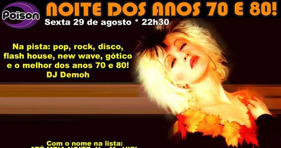 Noite dos Anos 70 e 80 para animar a sexta-feira do Poison Bar e Balada Eventos BaresSP 570x300 imagem