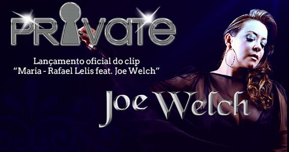 Apresentação de Joe Welch na noite Private no Cantho  Eventos BaresSP 570x300 imagem